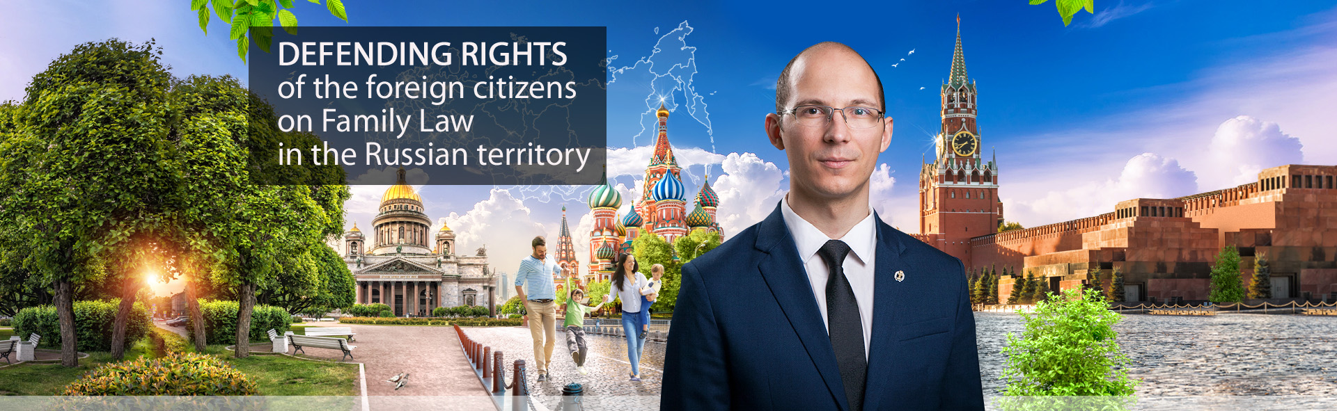 Protection of the rights of foreign citizens under family law in Russia