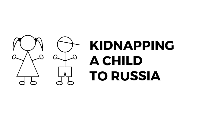 Kidnapping A Child To Russia