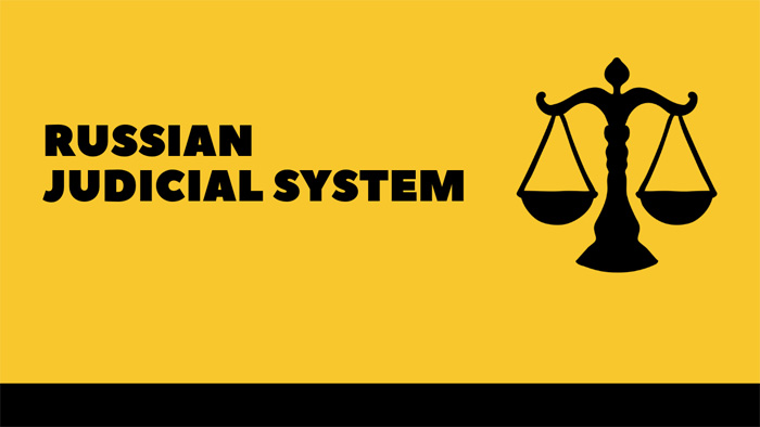 Russian Judicial System