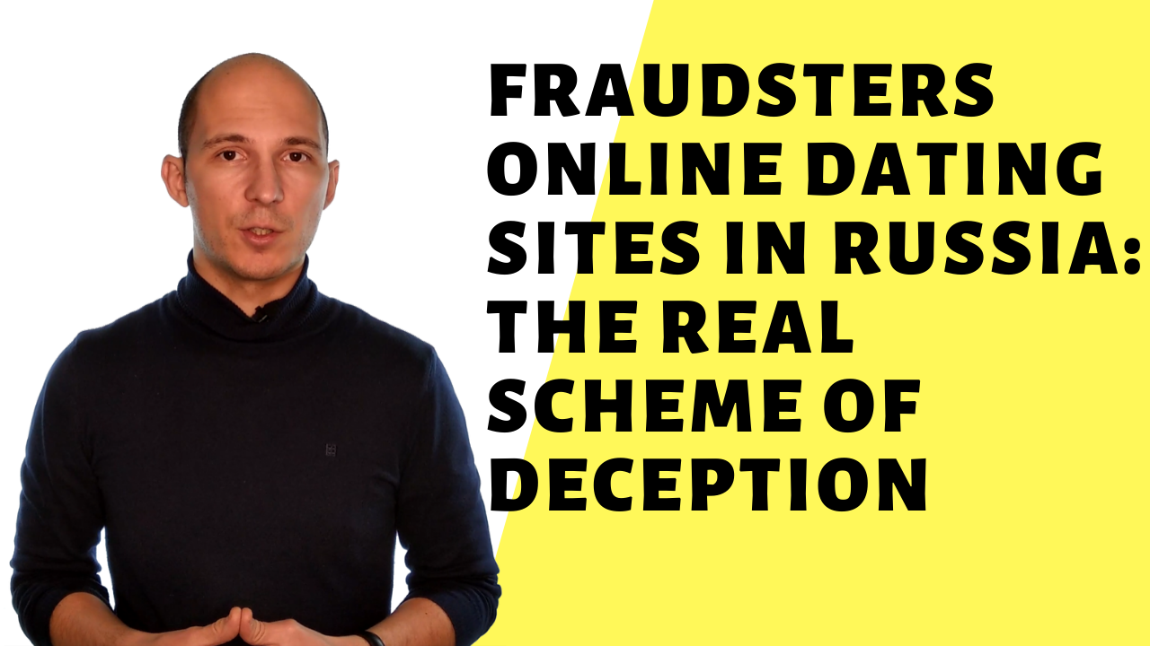 Fraudsters online dating sites in Russia: the real scheme of deception